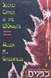 Secret Cipher of the UFOnauts, Allen H. Greenfield, 1881532046