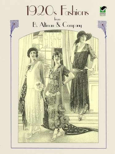 1920s Fashions from B. Altman & Company (Dover Fashion and Costumes) [B. Altman & Co.] (Tapa Blanda)