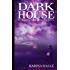 Darkhouse (Experiment in Terror #1)