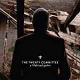 Lifeblood Psalm by Twenty Committee