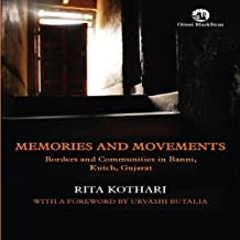 Memories and Movements: Borders and Communities in Banni, Kutch, Gujarat