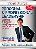 Personal and Professional Leadership - Getting Yourself and Others to the Go-Side of Life - Inspiring, Motivational Training Seminar on DVD Video featuring Tom Flick