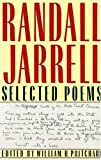 Selected Poems, Randall Jarrell, 0374258678