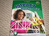 IMPACT Mathematics, Grade 8 Student Edition, McGraw-Hill Staff, 0078920825