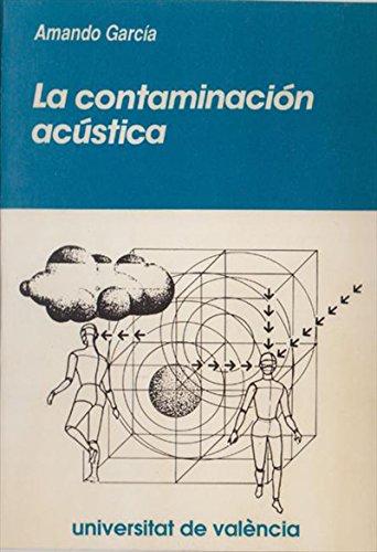 Descargar Libro La Contaminación Acústica Armando García Rodríguez