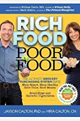 Rich Food Poor Food: The Ultimate Grocery Purchasing System (GPS) Paperback