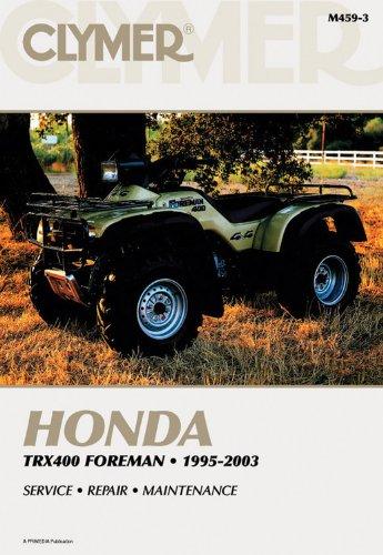 Honda TRX400 Foreman 1995-2003 (CLYMER MOTORCYCLE REPAIR)