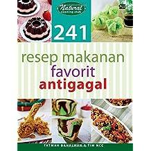 Resep Makanan Favorit Antigagal (Indonesian Edition)