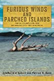 Furious Winds and Parched Islands, Anamaria D'Aubert and Patrick D. Nunn, 1469170078