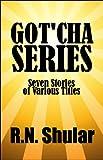 Got'cha Series, Shular, 1448948827