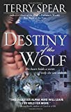 Destiny of the Wolf (Silver Town Wolf)