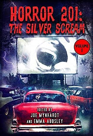 book cover of Horror 201: The Silver Scream Vol.1