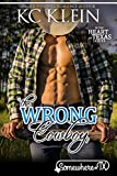 The Wrong Cowboy: A Mistaken Identity Contemporary Romance (In The Heart of Texas Book 4)