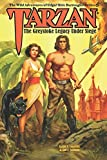 Tarzan: The Greystoke Legacy Under Siege (The Wild Adventures of Edgar Rice Burroughs Series) (Volume 4)