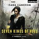 Seven Kinds of Hell: Fangborn, Book 1 Hörbuch von Dana Cameron Gesprochen von: Kate Rudd