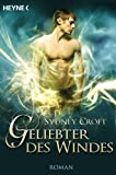 Geliebter des Windes: Roman (German Edition)