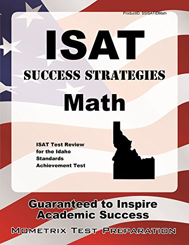 ISAT Success Strategies Math Study Guide: ISAT Test Review for the Idaho Standards Achievement Test