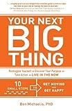 Your Next Big Thing, Ben Michaelis, 0615862179