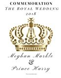 Harry and Meghan: A Love Story Journal: Commemorative Blank Journal - Royal Romance will inspire your imagination. Blank Journal to Journal or love story. 150 Blank Pages 8.5x11: Volume 1