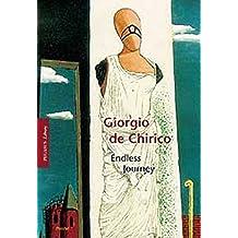 Giorgio de Chirico: The Endless Journey