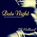 Date Night: The Book from Blue Christmas | JF Holland
