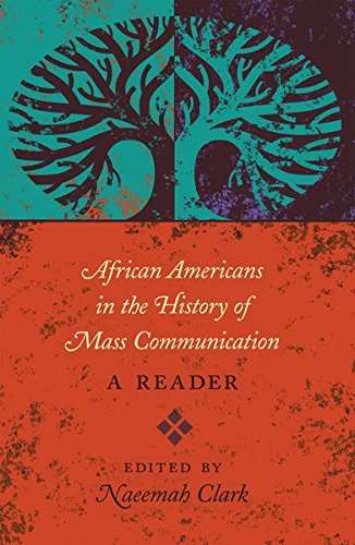 Search : African Americans in the History of Mass Communication: A Reader (Mediating American History)
