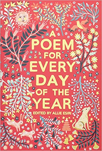 Amazon Com A Poem For Every Day Of The Year 9781509860548 Esiri Allie Books Watch and download a poem a day with english sub in high quality. amazon com a poem for every day of the