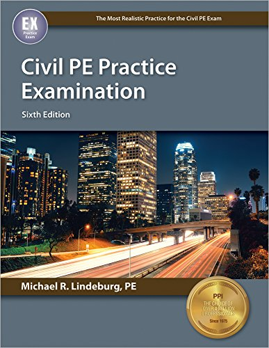 Civil PE Practice Examination, 6th Ed