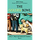 The Golden Bowl (P.E.T. Series Book 1)