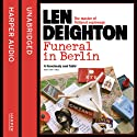 Funeral in Berlin Audiobook by Len Deighton Narrated by James Lailey
