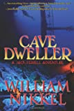 Cave Dweller, William Nikkel, 0615988164