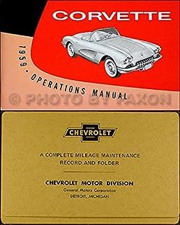 1959 corvette owners instruction operating manual with a rh amazon com 61 Corvette 63 Corvette