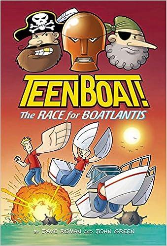 Teen Boat! the Race for Boatlantis: Amazon.es: Dave Roman, John Green: Libros en idiomas extranjeros