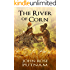 The River of Corn: Conquistadors Clash with Native Americans