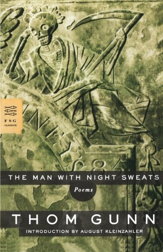 The Man with Night Sweats: Poems (FSG Classics)