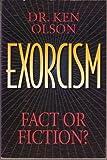 Exorcism, Ken Olson, 0840734034