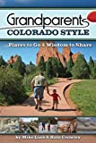 Grandparents Colorado Style, Mike Link and Kate Crowley, 1591932270