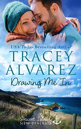 (Drawing Me In: A Small Town Romance (Stewart Island Series Book 7))