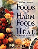 img - for Foods That Harm, Foods That Heal: An A - Z Guide to Safe and Healthy Eating book / textbook / text book