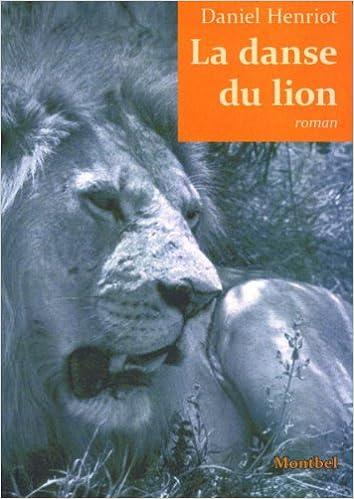 En ligne téléchargement gratuit La danse du lion pdf
