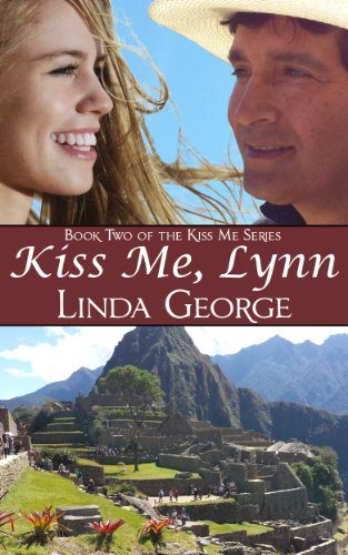Book: Kiss Me, Lynn (Kiss Me Series) by Linda George