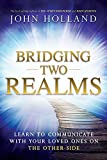 #6: Bridging Two Realms: Learn to Communicate with Your Loved Ones on the Other-Side