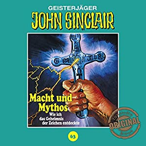 Macht und Mythos (John Sinclair - Tonstudio Braun Klassiker 63) Hörspiel