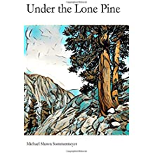 Under the Lone Pine
