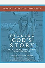 Telling God's Story, Year One: Meeting Jesus: Student Guide & Activity Pages (Telling God's Story) Paperback