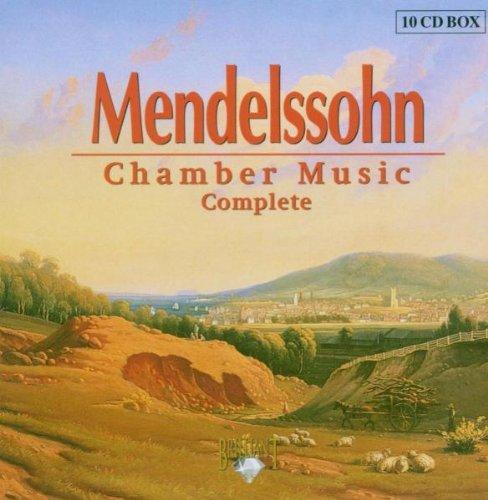 Mendelssohn: Complete Chamber Music