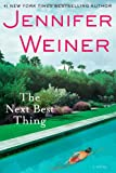 The Next Best Thing, Jennifer Weiner, 1451617755