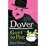 Dover Goes to Pott (A Dover Mystery Book 5)