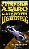 Catch the Lightning, Catherine Asaro, 0812551028