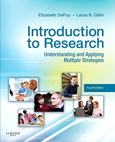 Introduction to Research: Understanding and Applying Multiple Strategies (Depoy, Introduction to Research)